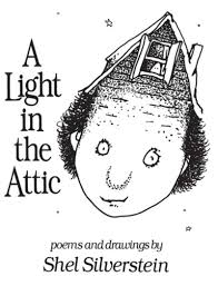 A Light In The Attic Poems List A Light In The Attic By Shel Silverstein Scholastic