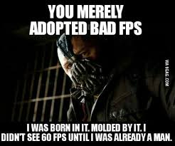 120 fps in csgo and i have to struggle