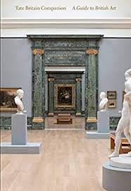 Tate Britain Companion: A Guide to British Art by Curtis, Dr. Penelope,  Stephens, Chris - Amazon.ae