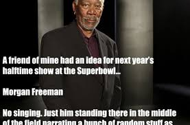 Morgan Freeman Quotes Cool Morgan Freeman Quote Funny Pictures Quotes Memes Funny Images