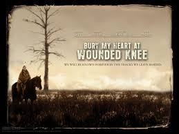 wounded knee quotes like success bury my heart at wounded knee movie