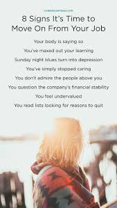 best ideas about quitting your job job interview 8 little known signs it s time to quit your job