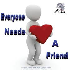Everyone Needs A Friend by beth pait, corissa smith, angelia smith,  Paperback | Barnes & Noble®