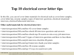 top 10 electrical cover letter tips in this file you can ref cover letter materials sample electrical technician cover letter