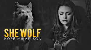 "Hope Mikaelson ""she wolf"" - YouTube"