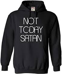 Go All Out Adult Not Today Satan Sweatshirt Hoodie ... - Amazon.com