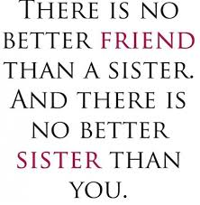 Images) 16 Special Sister Quotes. | Famous Quotes | Love Quotes ...