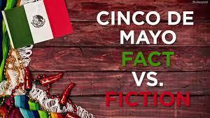 Cinco de Mayo: The true history behind ...