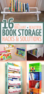 these adorable beautiful and practical kids book storage hacks and solutions will help you with your playroom organization while encouraging kids to read