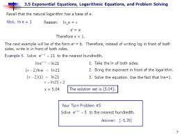 3 5 exponential equations logarithmic equations and problem solving 7 recall that the natural logarithm