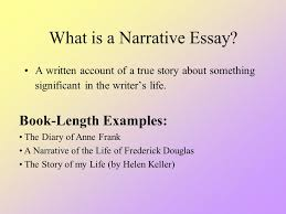 the narrative essay what is a narrative essay a written account  2 the narrative essay