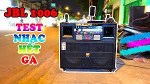 JBL 1006 PRO ✅ ] Review và test loa ngoài trời | Loa kẹo kéo karaoke hay  nhất | Bass Đôi 40 SỊN SÒ - YouTube