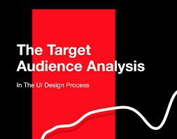 Necessary Design Why Is The Target Audience Analysis Absolutely Necessary For