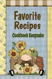 favorite recipes cookbook keepsake country primitive blank recipe book to write your own recipes in