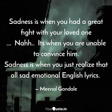Sadness Is When You Had A Quotes Writings By Meenal Gondale