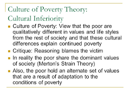 ch social class social class in we tend to  28 culture of poverty theory