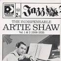 The Indispensable Artie Shaw, Vol. 1-2: 1938-1939