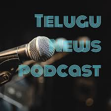 Telugu News podcast