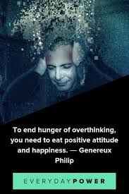 50 Overthinking Quotes On Regaining Control Of Your Thoughts 2019