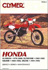 honda xr250 xr350 xl250 xl350 repair manual 1978 2000 clymer honda xr200r 1984 1985 xl250 xr250 1978 2000 xl350 xr350
