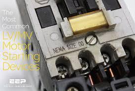 Allen Bradley Motor Starter Size Chart The Most Common Lv Mv Motor Starting Devices Eep