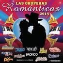 Las Gruperas Romanticas 2014, Vol. 2