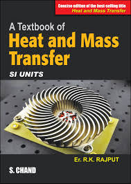 A Textbook of Heat and Mass Transfer (Concise ... By Er. R K Rajput