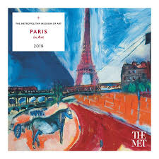 paris in art wall calendar 2019 the met