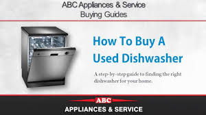 How To Buy Dishwasher Dishwasher Buying Guide How To Buy A Used Dishwasher Youtube