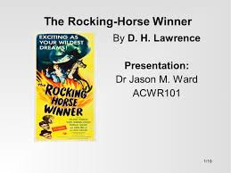 the rocking horse winner ppt  the rocking horse winner