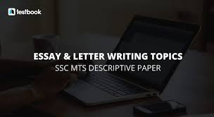 list of essay and letter writing topics for ssc mts descriptive  essay and letter writing topics for ssc testbook