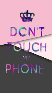 Dont touch my phone wallpapers wallpaper for your phone cellphone wallpaper lock screen wallpaper cute wallpapers iphone wallpapers phone lockscreen phone backgrounds wallpaper backgrounds. 40 Don T Touch Ideas Dont Touch Dont Touch My Phone Wallpapers Dont Touch Me