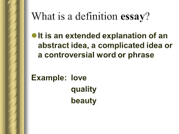 definition essay examples love what is a definition essay  what is a definition essay definition essay examples love