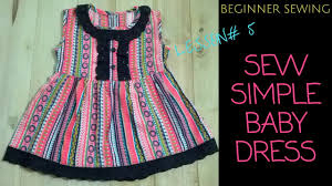Simple Dress Pattern For Beginners Stunning How To Sew A Simple Baby Dress With Pattern Beginners Sewing