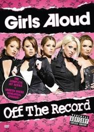 Girls Aloud: Off the Record - Wikipedia