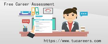 Career Assessment Test Free Get Connected With Tucareers For Knowing More About Your