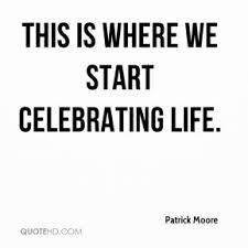 Celebrating Life Quotes Celebrating Life Quotes Captivating 100 Inspiring Life Celebration 45