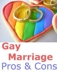 gay marriage legal pros and cons list gay marriage pros