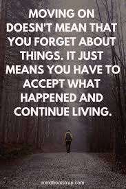 Quotes On Moving Forward 114 Best Moving On Quotes About Moving Forward Letting Go