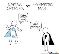 Captain Optimism Vs. Pessimistic Man by mapa112 - Meme Center via Relatably.com