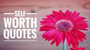 Self Worth Quotes Inspirational