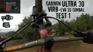 Garmin Virb Ultra 30 Evo Ss Gimbal Test 1 Mountain Bike