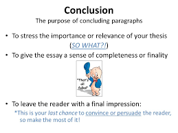 conclusions conclusion the purpose of concluding paragraphs bring  6 conclusion