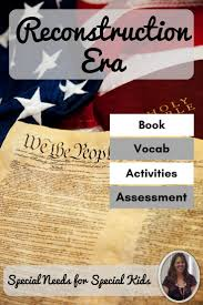 best ideas about the th amendment african reconstruction era unit for special education