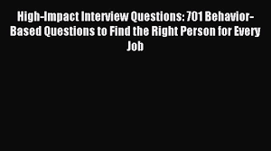 high impact interview questions behavior based questions 00 06