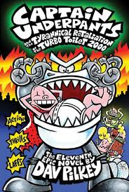1 adventures of captain underpants published september 1st 1997 by scholastic inc 11 captain underpants and the tyrannical retaliation of the turbo