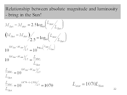 luminosity equation. 22 relationship between absolute magnitude and luminosity - bring in the sun! equation n