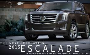 cadillac truck 2015 price. the 2015 cadillac escalade will carry a starting msrp of 71695 truck price