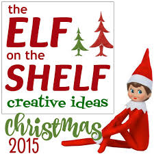 the best year yet for our elf on the shelf updated daily 2016