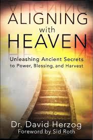 aligning heaven unleashing ancient secrets dr david aligning heaven unleashing ancient secrets dr david herzog